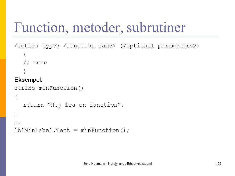 Function, metoder, subrutiner