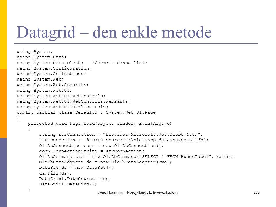 Datagrid – den enkle metode