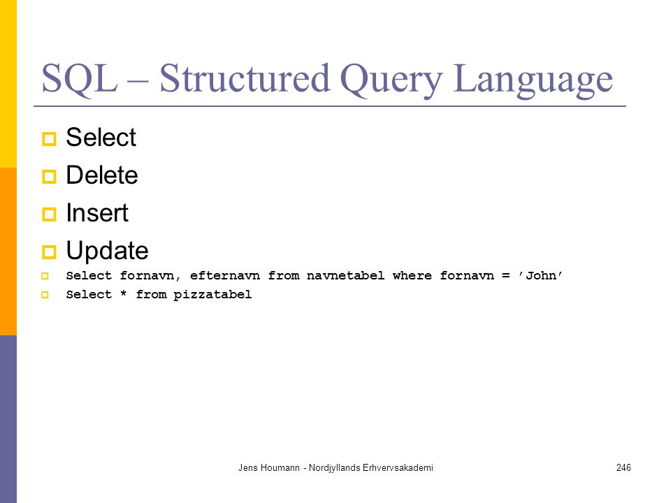 SQL – Structured Query Language