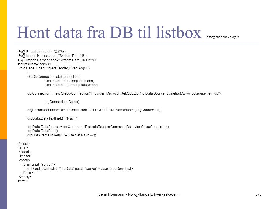 Hent data fra DB til listbox dropmeddb.aspx