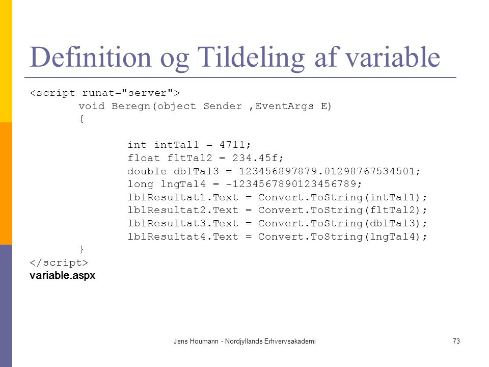 Definition og Tildeling af variable