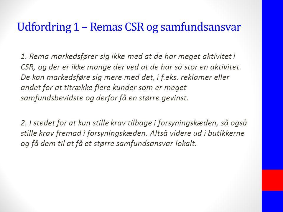 Udfordring 1 – Remas CSR og samfundsansvar