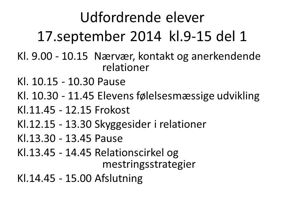 Udfordrende elever 17.september 2014 kl.9-15 del 1