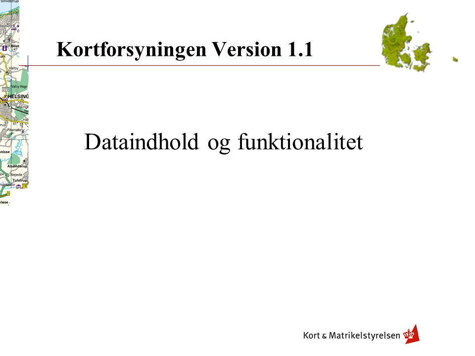 Kortforsyningen Version 1.1