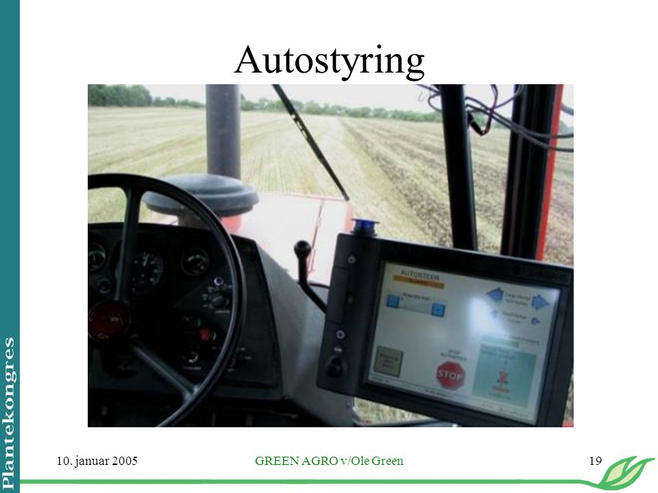Autostyring 10. januar 2005 GREEN AGRO v/Ole Green