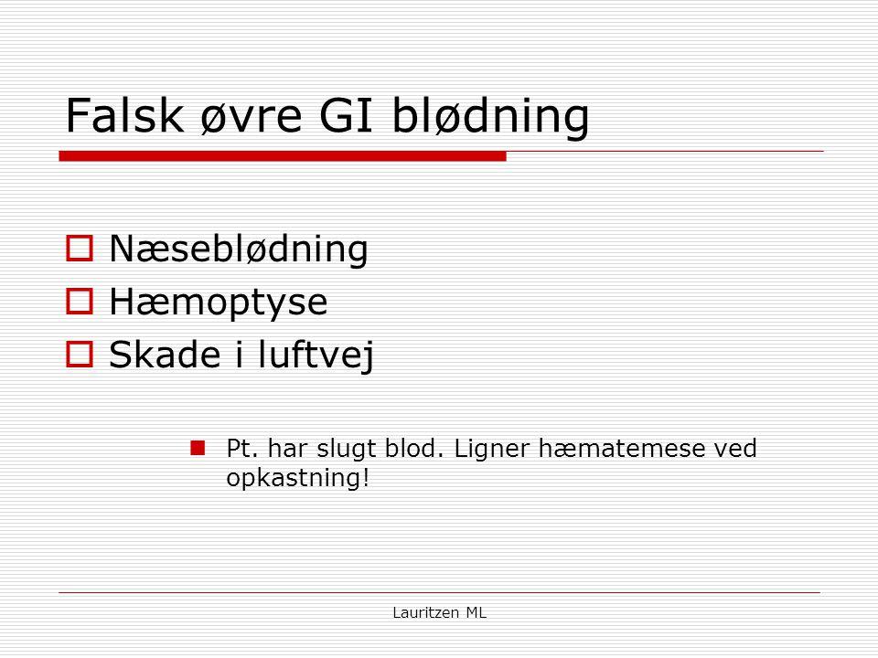 Falsk øvre GI blødning Næseblødning Hæmoptyse Skade i luftvej