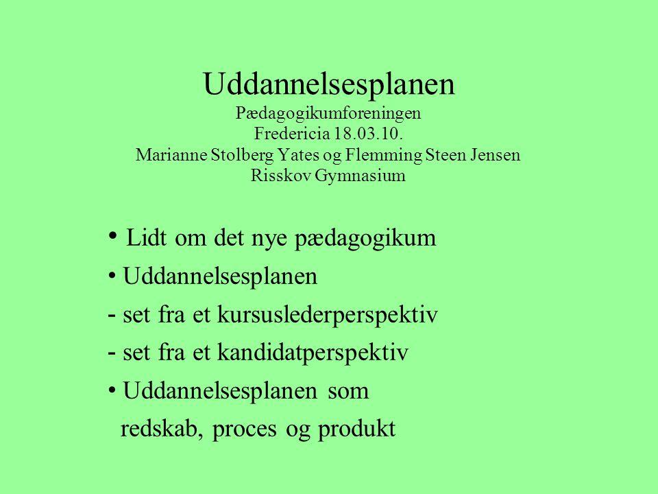 Uddannelsesplanen Pædagogikumforeningen Fredericia 18. 03. 10