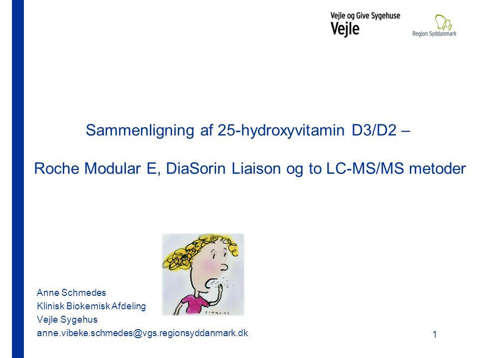 Sammenligning af 25-hydroxyvitamin D3/D2 – Roche Modular E, DiaSorin Liaison og to LC-MS/MS metoder