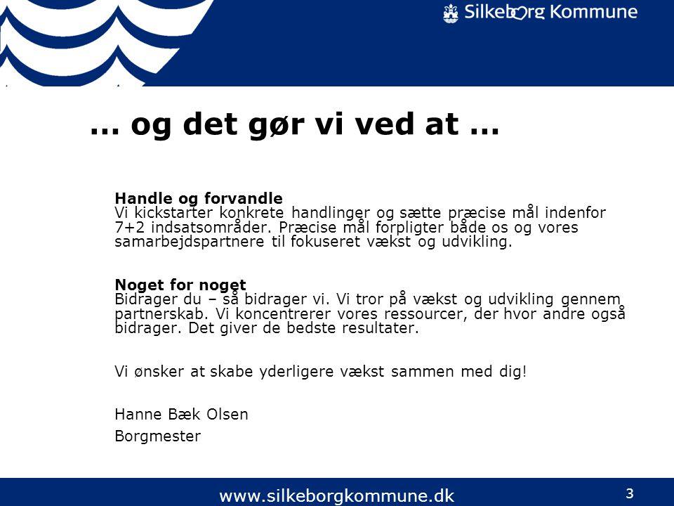 … og det gør vi ved at … www.silkeborgkommune.dk