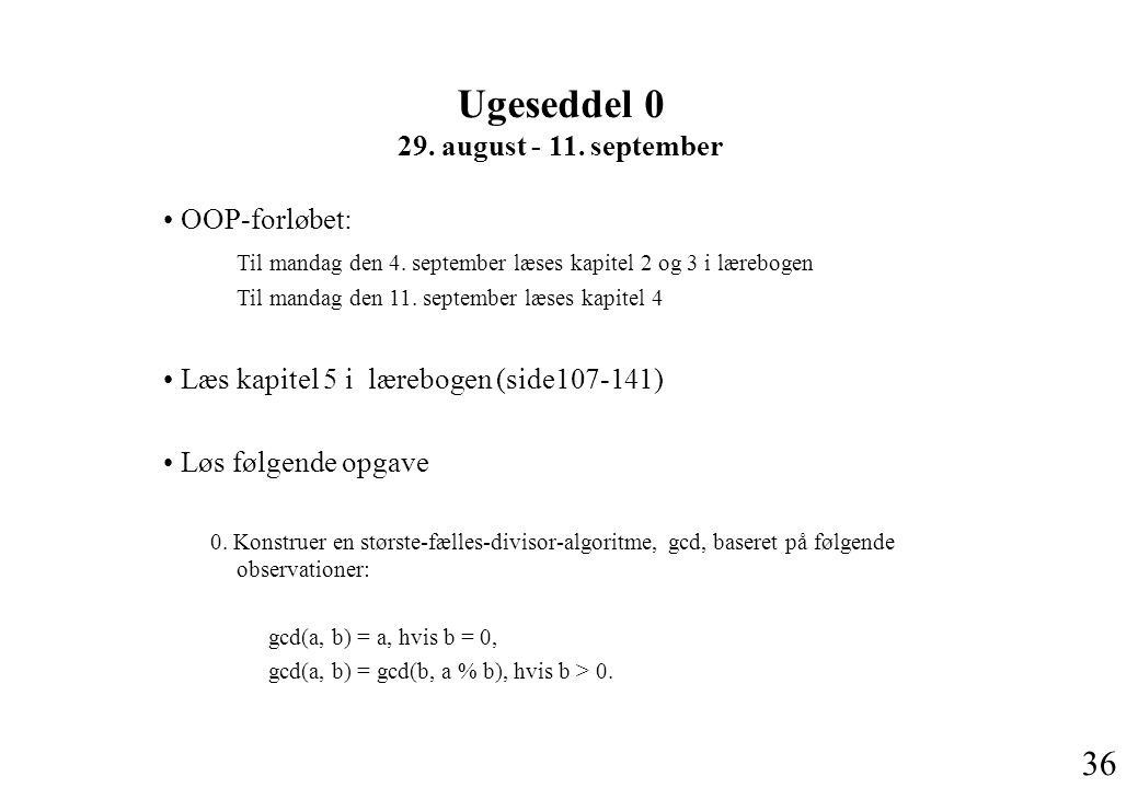 Ugeseddel 0 29. august - 11. september