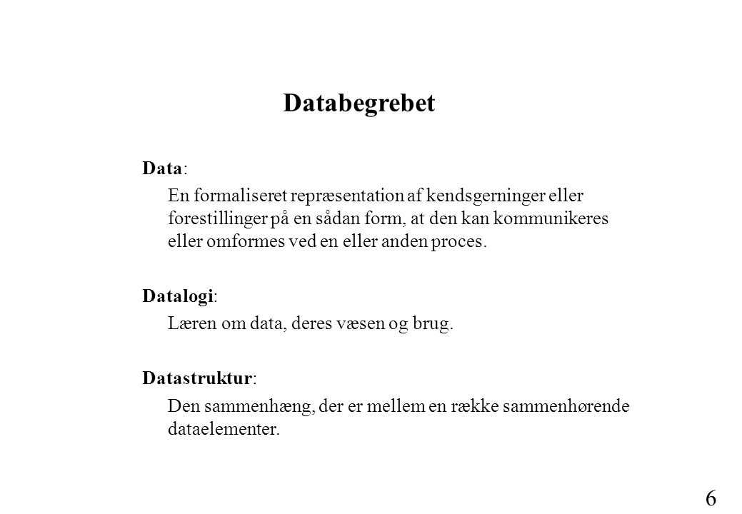 Databegrebet Data: