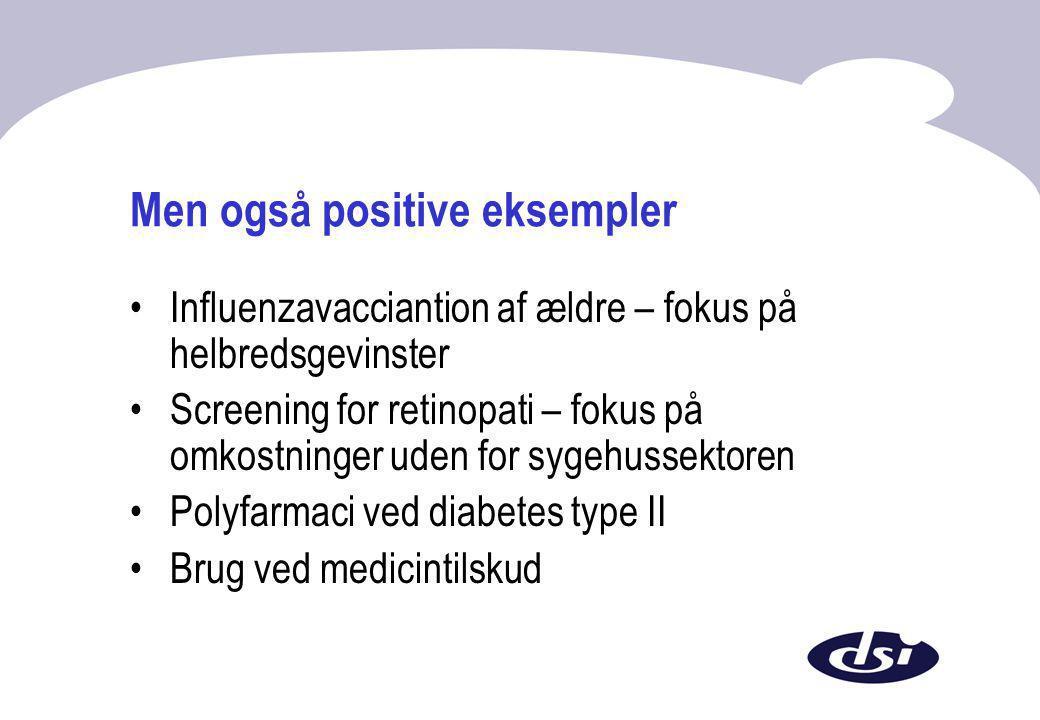 Men også positive eksempler