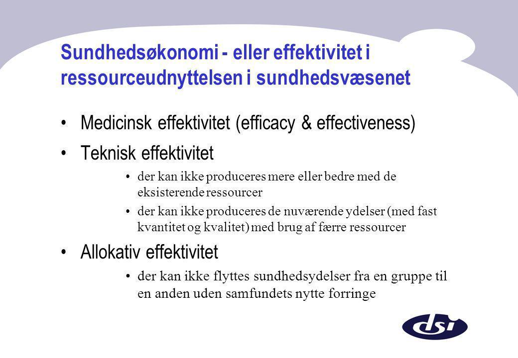 Sundhedsøkonomi - eller effektivitet i ressourceudnyttelsen i sundhedsvæsenet