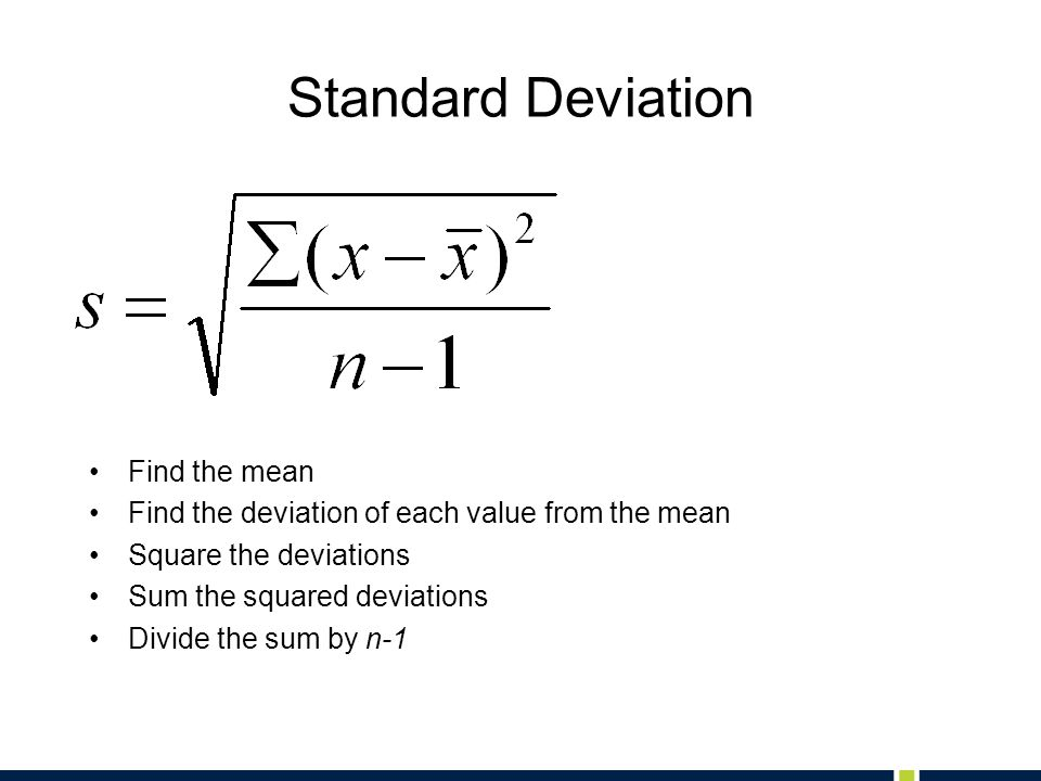 Standard Deviation Find the mean