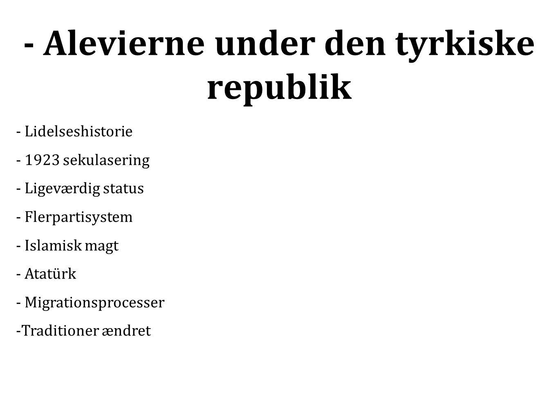 - Alevierne under den tyrkiske republik