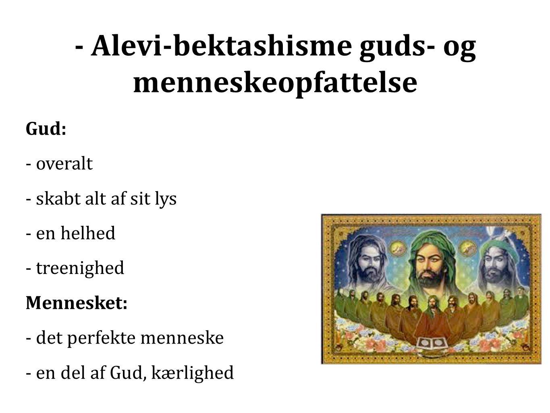 - Alevi-bektashisme guds- og menneskeopfattelse