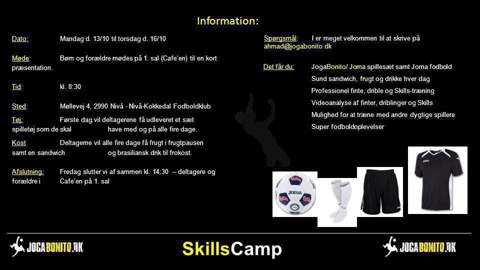 SkillsCamp Information: Dato: Mandag d. 13/10 til torsdag d. 16/10