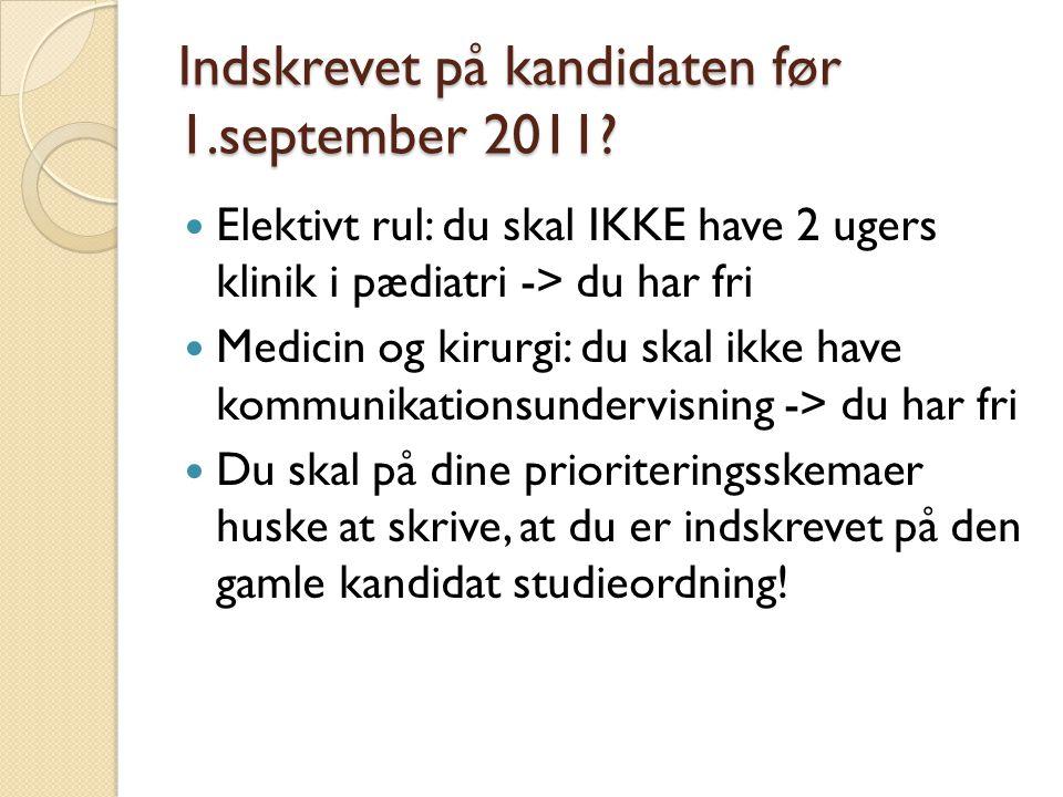 Indskrevet på kandidaten før 1.september 2011