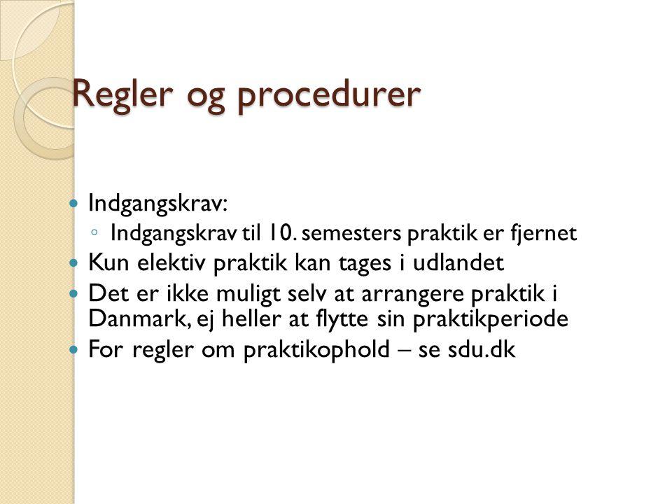 Regler og procedurer Indgangskrav: