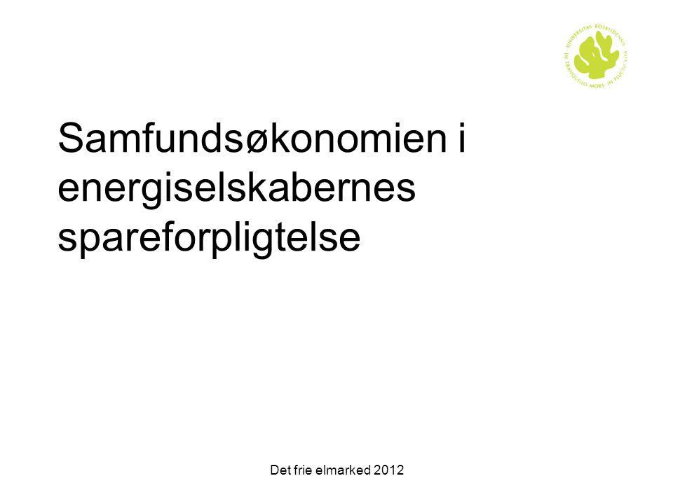Samfundsøkonomien i energiselskabernes spareforpligtelse