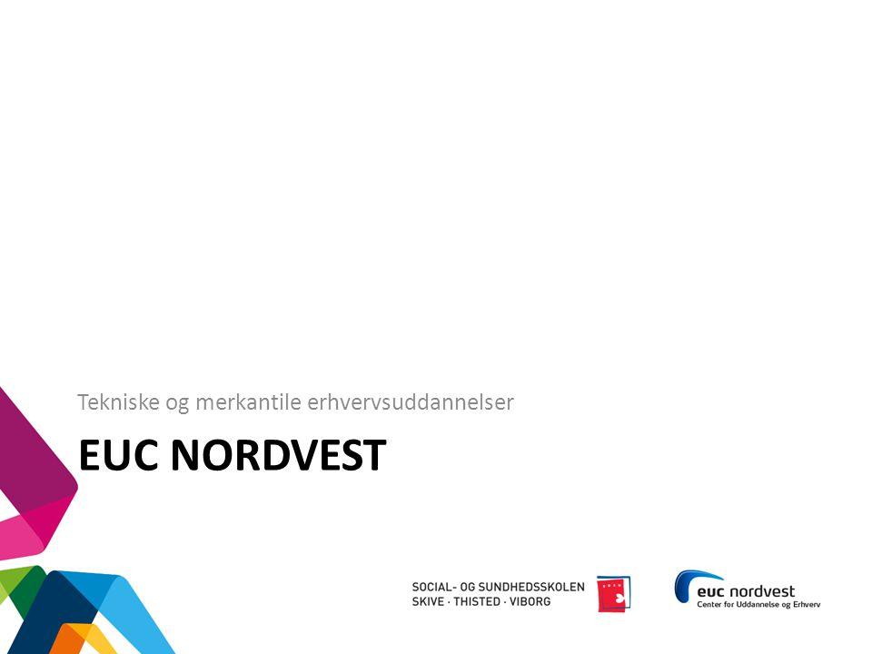 EUC Nordvest Tekniske og merkantile erhvervsuddannelser