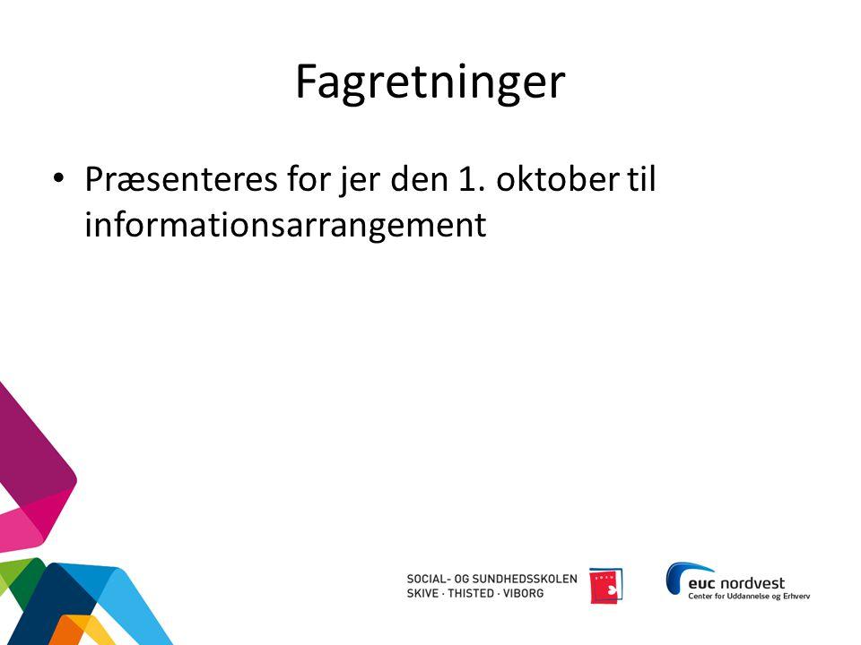 Fagretninger Præsenteres for jer den 1. oktober til informationsarrangement