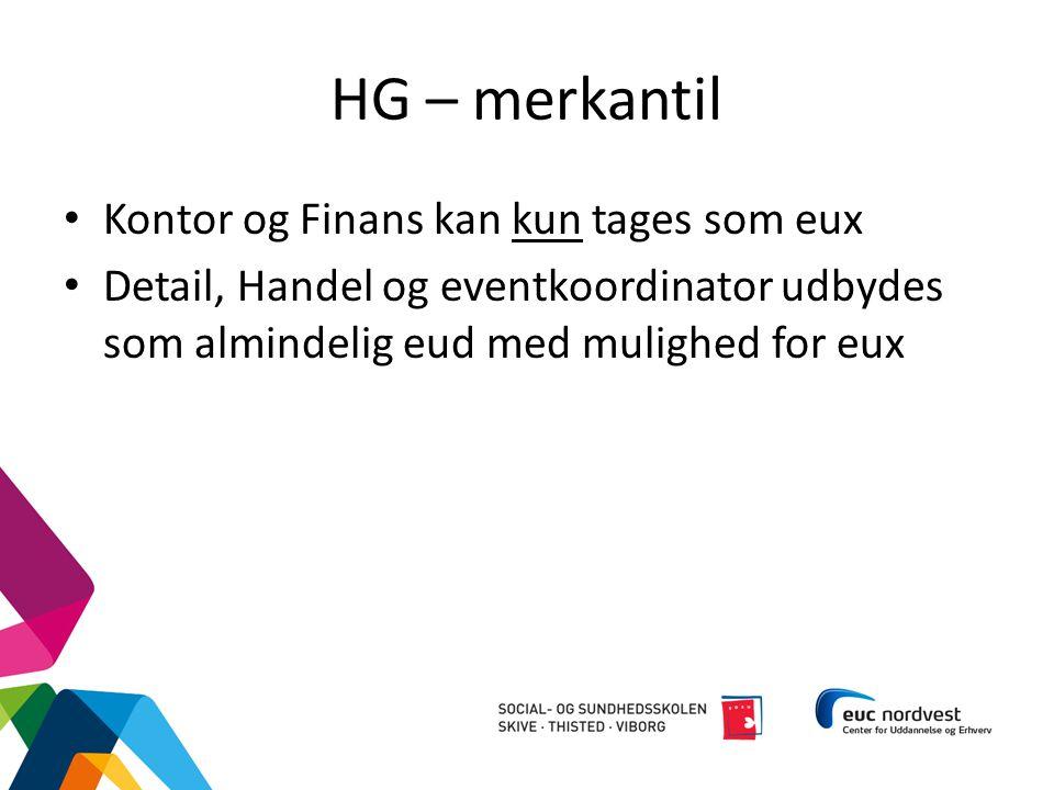 HG – merkantil Kontor og Finans kan kun tages som eux