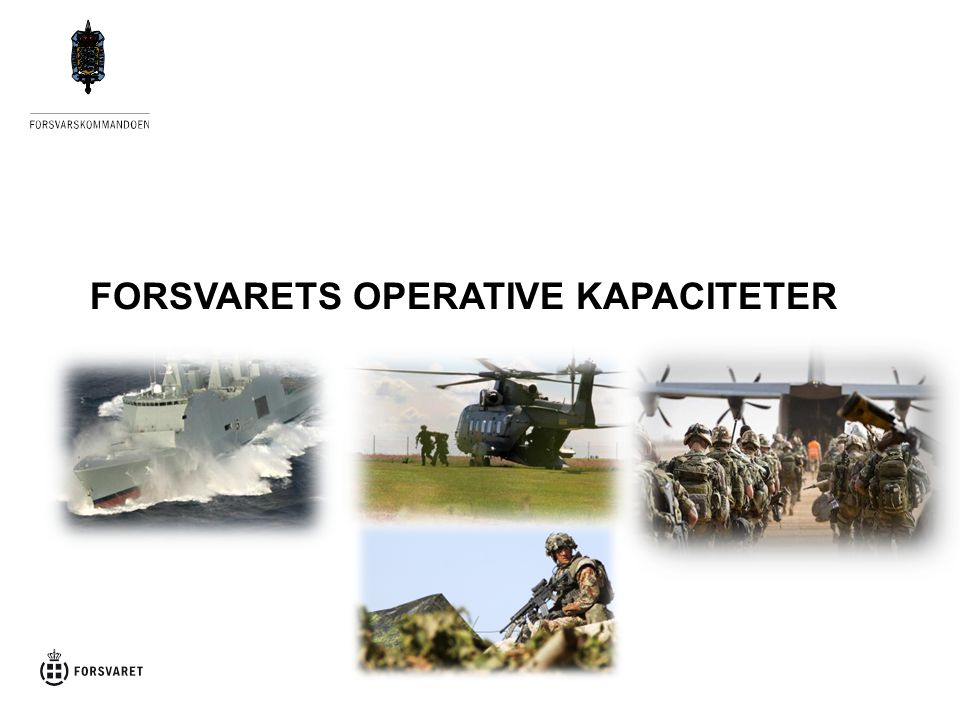 FORSVARETS OPERATIVE KAPACITETER