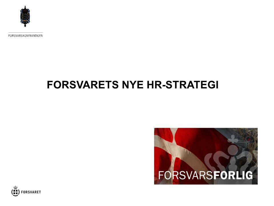 FORSVARETS NYE HR-STRATEGI