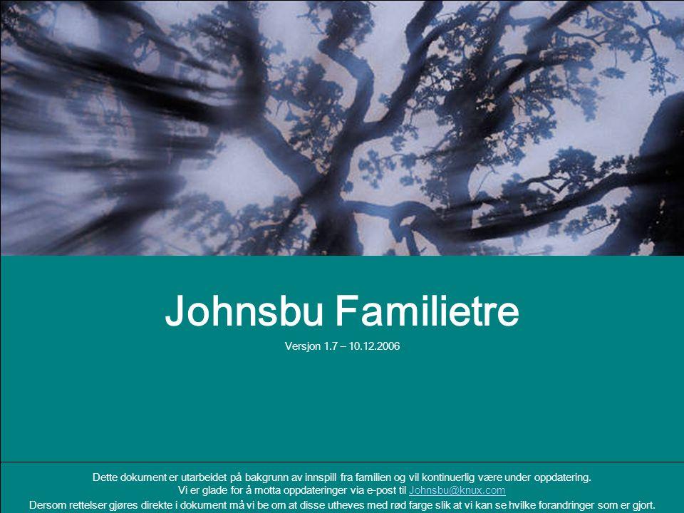 Johnsbu Familietre Versjon 1.7 – 10.12.2006
