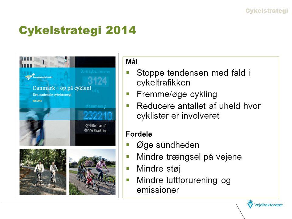 Cykelstrategi 2014 Stoppe tendensen med fald i cykeltrafikken