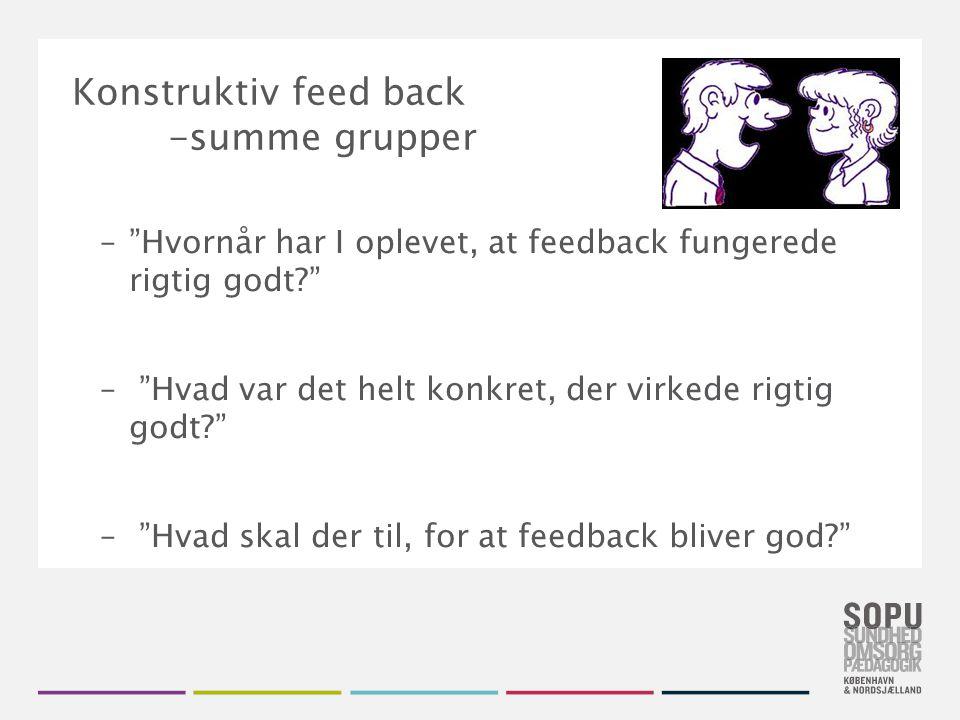 Konstruktiv feed back -summe grupper