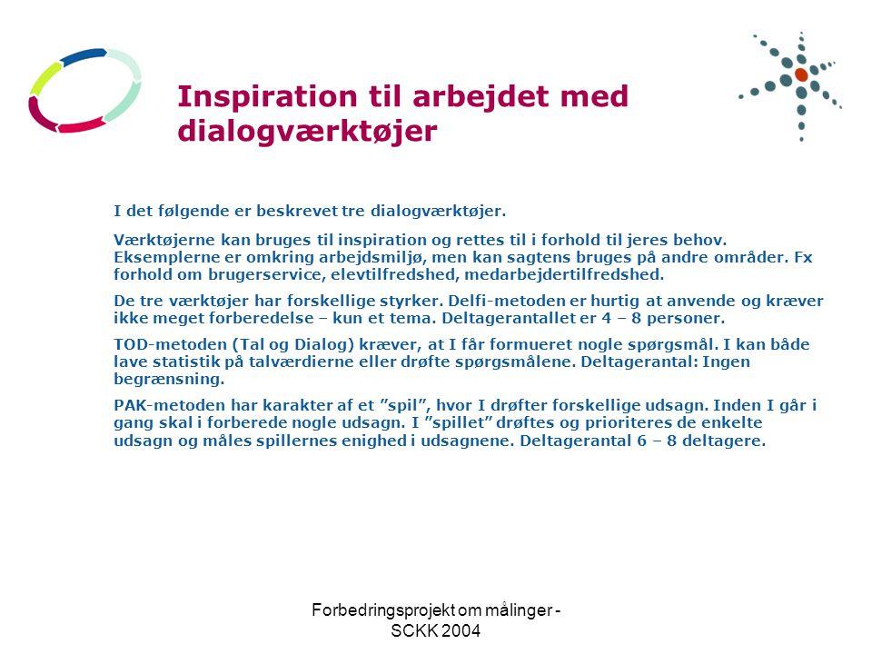 Forbedringsprojekt om målinger - SCKK 2004