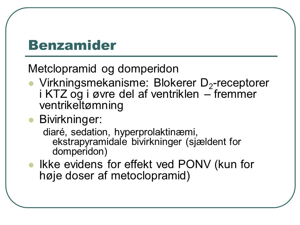 Benzamider Metclopramid og domperidon