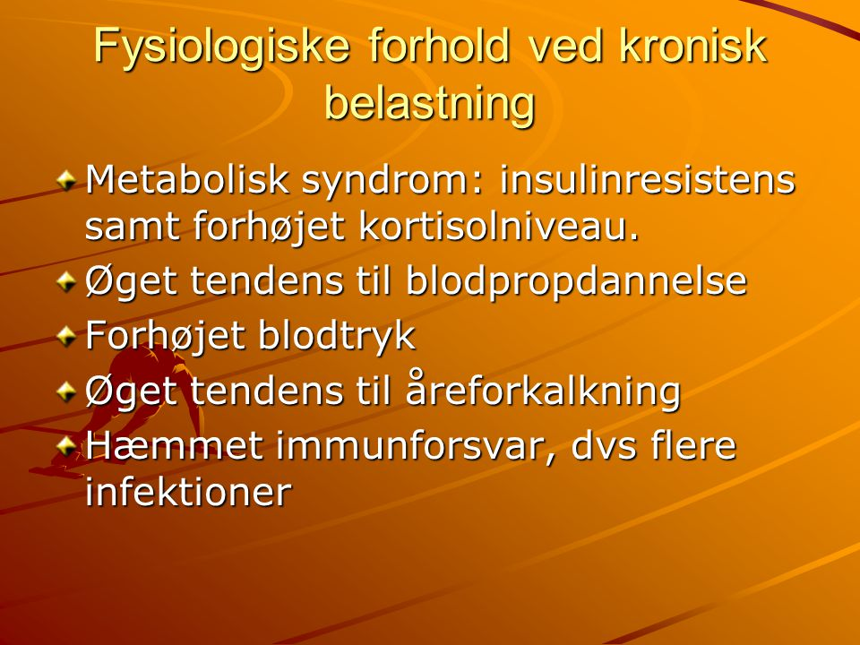 Fysiologiske forhold ved kronisk belastning