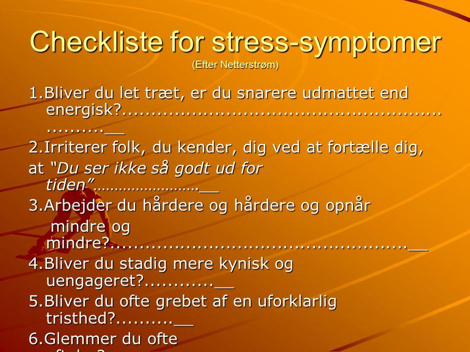 Checkliste for stress-symptomer (Efter Netterstrøm)