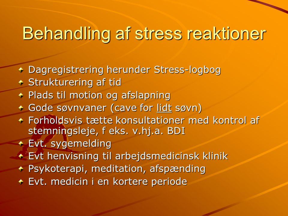 Behandling af stress reaktioner