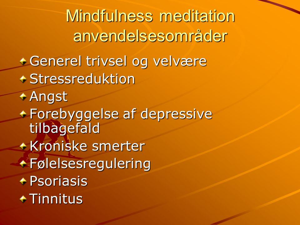 Mindfulness meditation anvendelsesområder