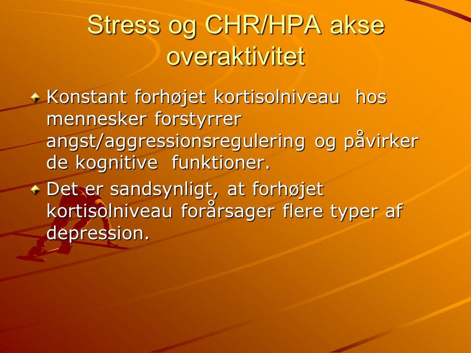 Stress og CHR/HPA akse overaktivitet