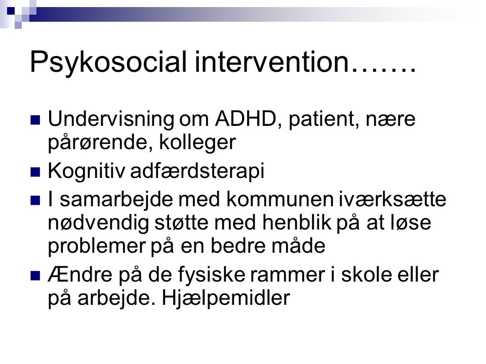 Psykosocial intervention…….