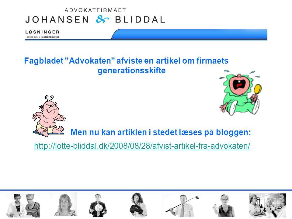 Fagbladet Advokaten afviste en artikel om firmaets generationsskifte