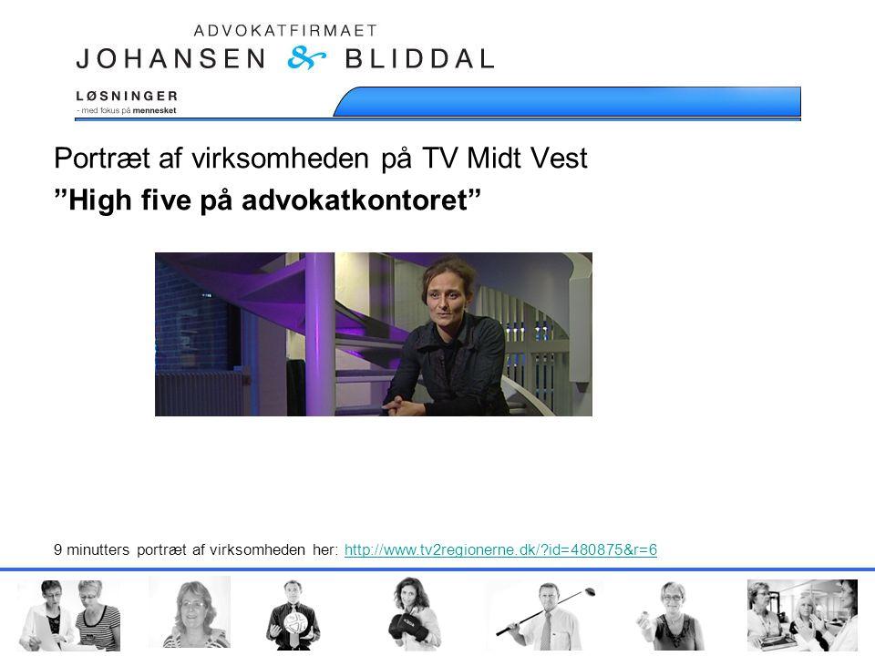 Portræt af virksomheden på TV Midt Vest High five på advokatkontoret