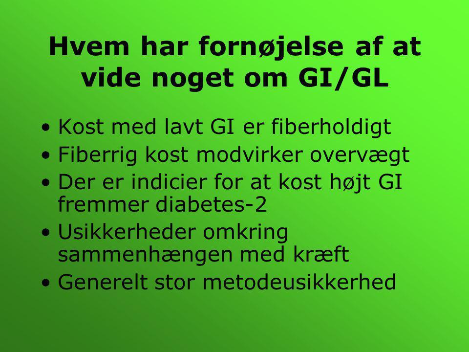 Hvem har fornøjelse af at vide noget om GI/GL