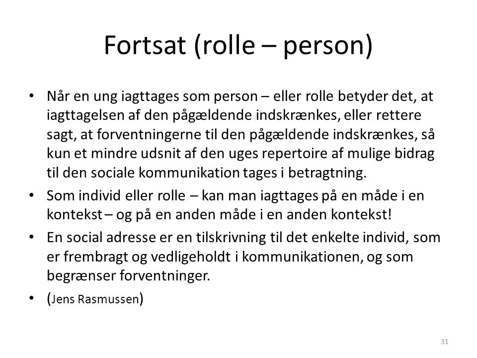Fortsat (rolle – person)