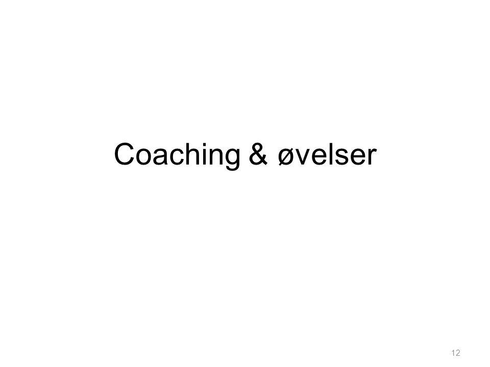 Coaching & øvelser