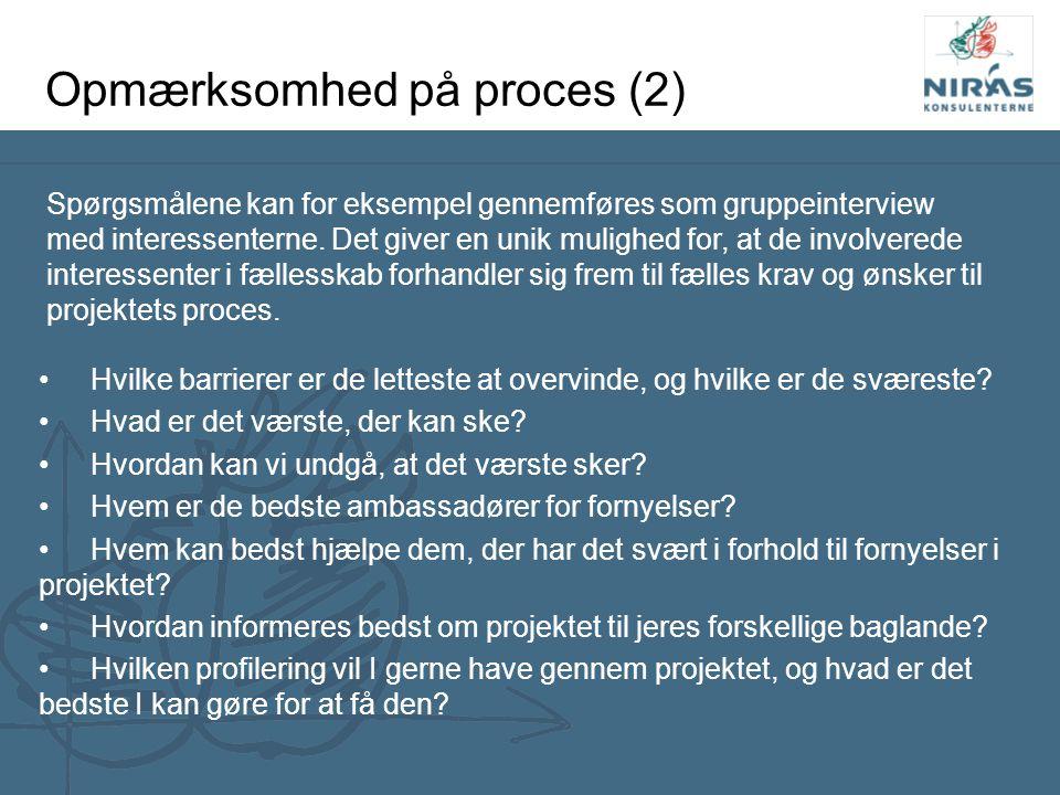 Opmærksomhed på proces (2)