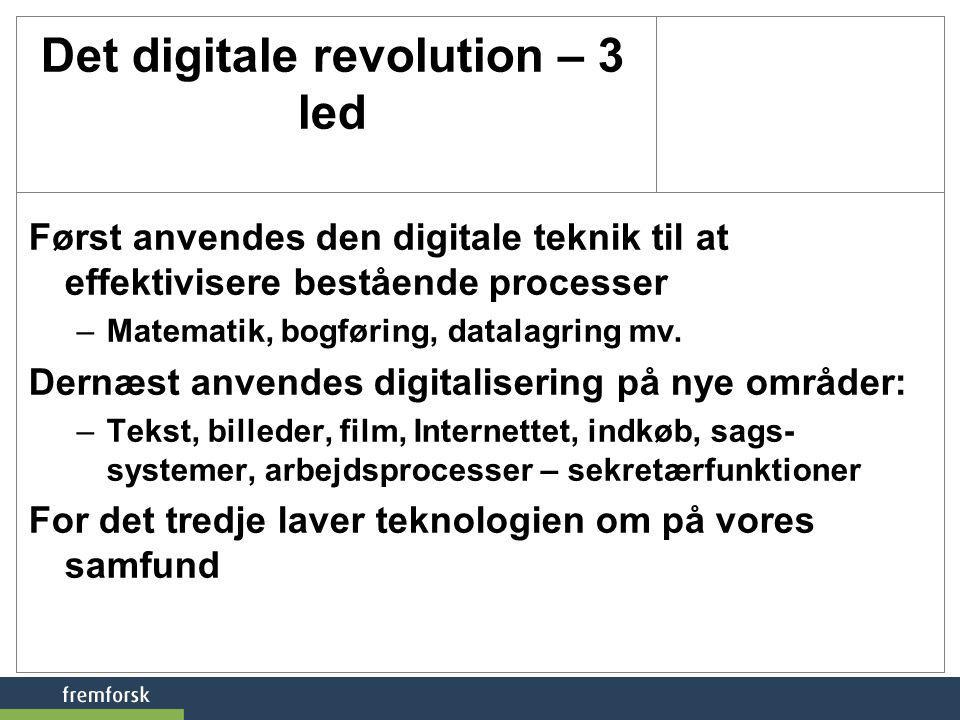 Det digitale revolution – 3 led