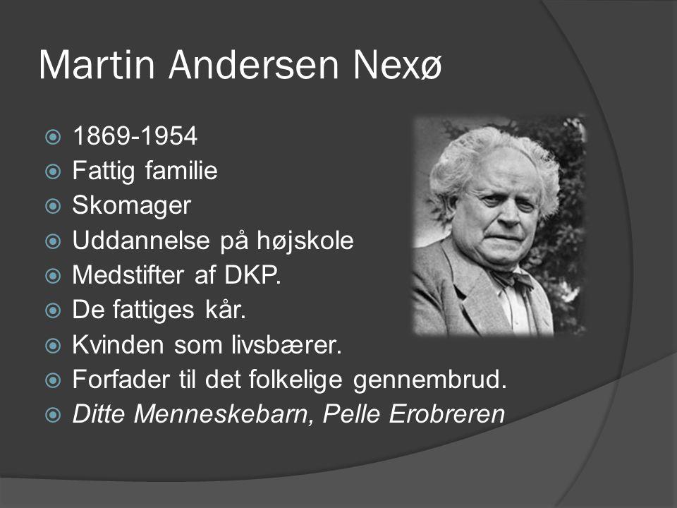 Martin Andersen Nexø 1869-1954 Fattig familie Skomager
