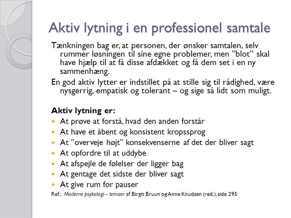 Aktiv lytning i en professionel samtale