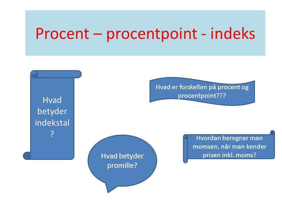 Procent – procentpoint - indeks - ppt download